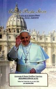 """Esta es la carátula del libro de poemas homenaje al Papa Francisco. """"¡Resurrección de la fe! Todas las creencias en un solo Cáliz, ¡la salvación!"""""""